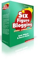 six figure blogging with darren rowse